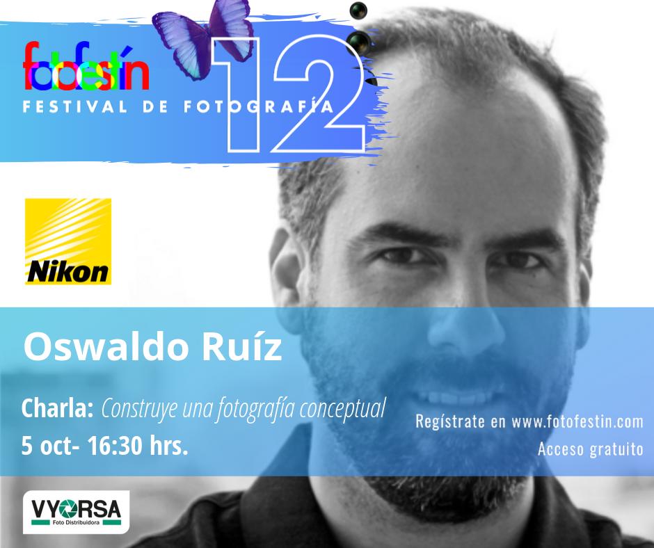 Oswaldo-Ruíz-festival-de-fotografía-fotofestín-ff19mx-nikon-fes-acatlán
